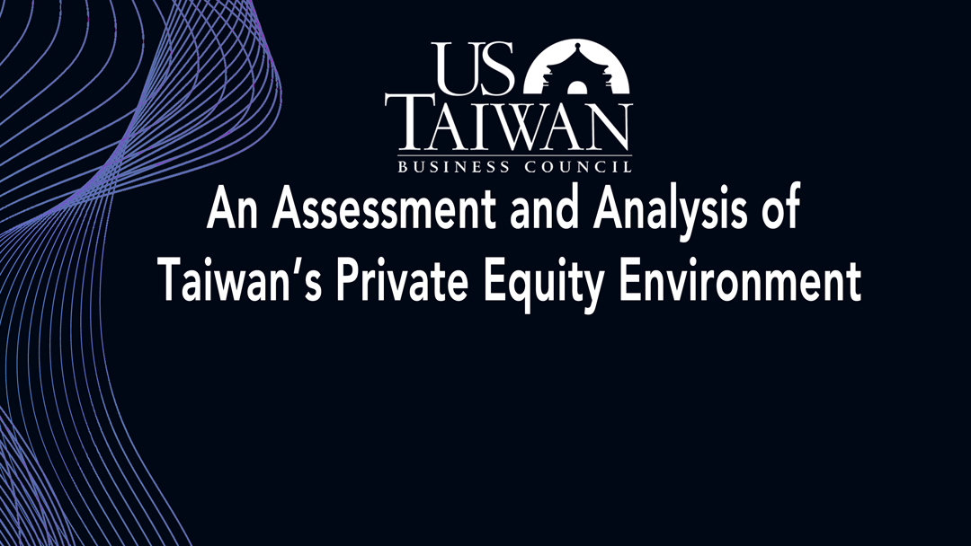 An Assessment and Analysis of Taiwan's Private Equity Environment